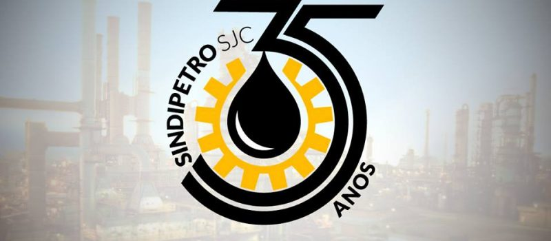 SINDIPETRO/SJC: 35 ANOS DE LUTAS!