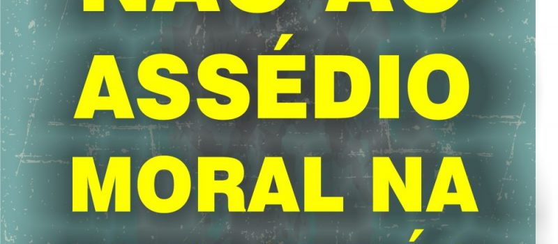 Não ao assédio Moral na Petrobrás