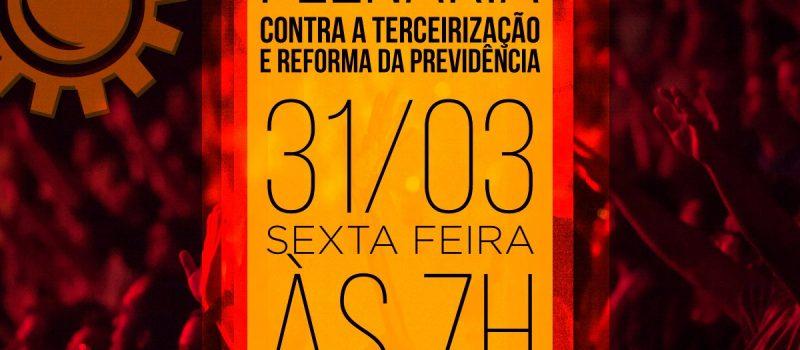 Plenária na Revap, sexta-feira, 31, às 7h, contra a terceirização e as reformas trabalhista e da Previdência